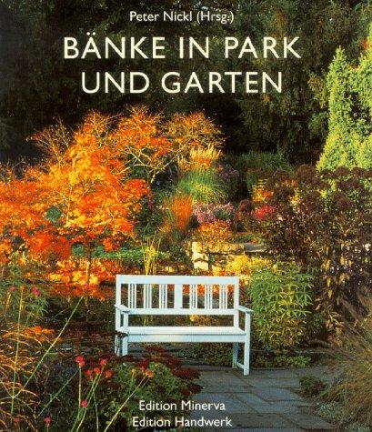 Bänke in Park und Garten - Peter Nickl