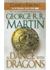 A Song of Ice and Fire: Book 5 - A Dance with Dragons - George R. R. Martin [Paperback]