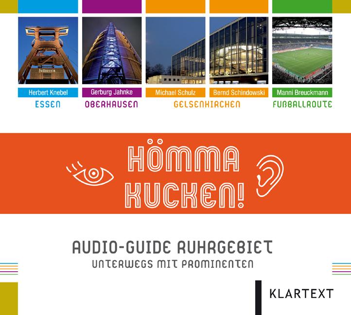 Hömma Kucken: Audio-Guide Ruhrgebiet. Unterwegs mit Prominenten - Manni Breuckmann