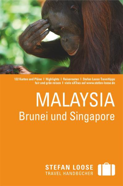 Stefan Loose Travel Handbuch Malaysia Brunei un...