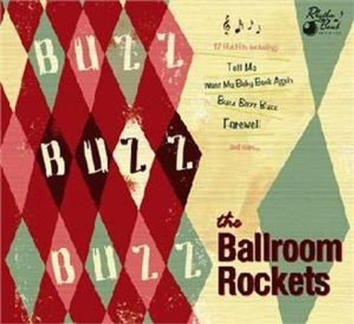 Ballroom Rockets - Buzz Buzz Buzz
