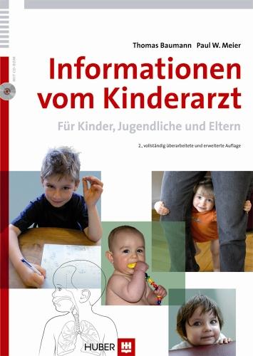 Informationen vom Kinderarzt: Für Kinder, Jugendliche und Eltern - Thomas Baumann
