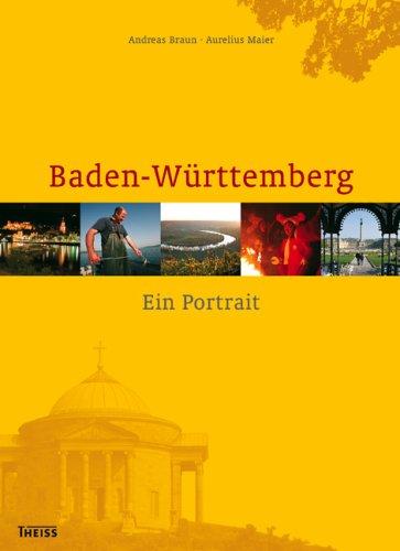 Baden-Württemberg: Ein Portrait - Andreas Braun