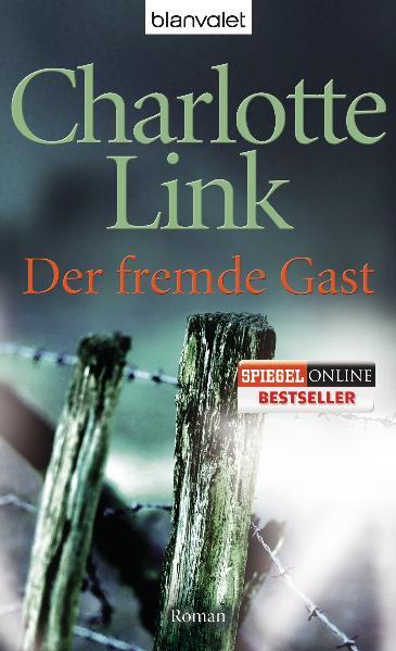 Der fremde Gast: Roman - Charlotte Link
