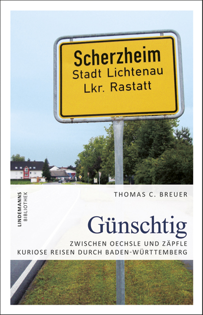 Günschtig: Zwischen Oechsle und Zäpfle - Kurios...