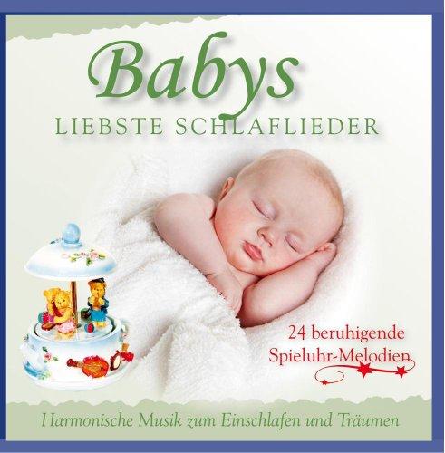 Babys Spieluhr - Babys liebste Schlaflieder - Harmonische Musik zum Einschlafen und Träumen - 24 beruhigende Spielhuhr Melodien - Entspannungsmusik für Babys