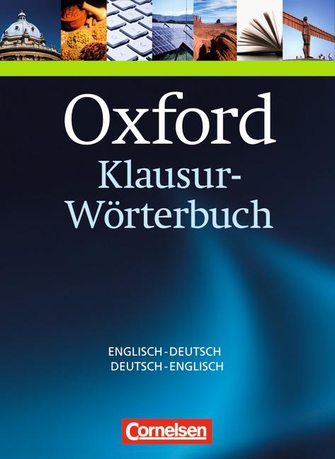 Oxford Klausur-Wörterbuch: Deutsch-Englisch/Englisch-Deutsch
