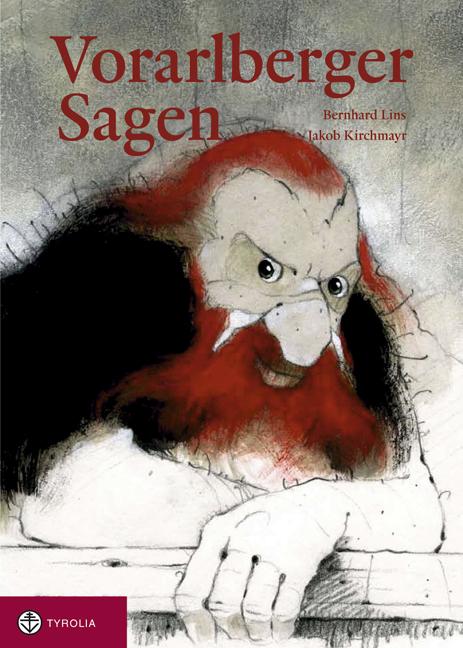 Vorarlberger Sagen - Bernhard Lins