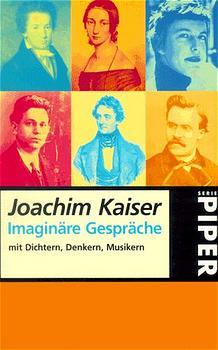 Imaginäre Gespräche mit Dichtern, Denkern, Musi...