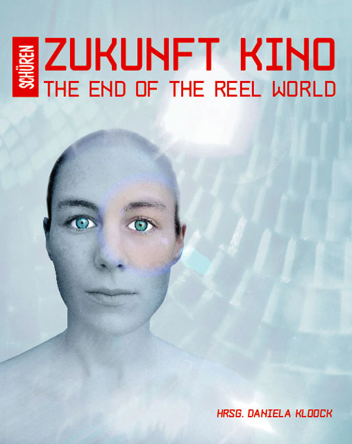 Zukunft Kino: The End of the Reel World
