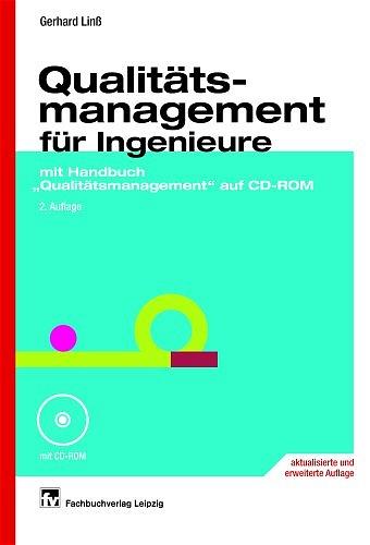 Qualitätsmanagement für Ingenieure: mit Handbuc...