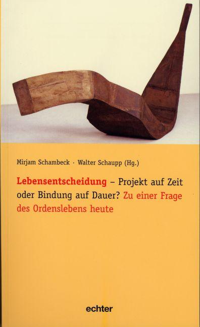 Lebensentscheidung - Projekt auf Zeit oder Bind...