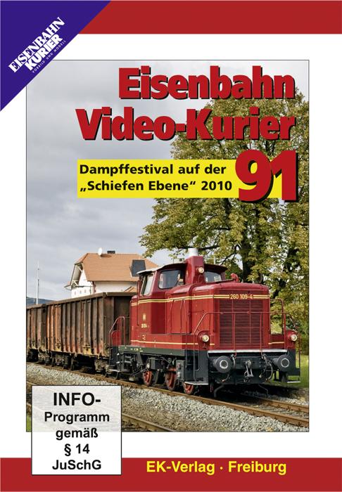 Eisenbahn Video-Kurier 91 - Dampffestival auf der Schiefen Ebene 2010