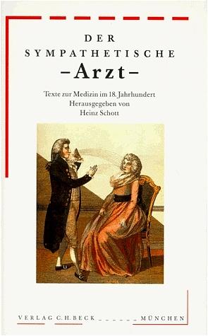 Der sympathetische Arzt - Heinz Schott