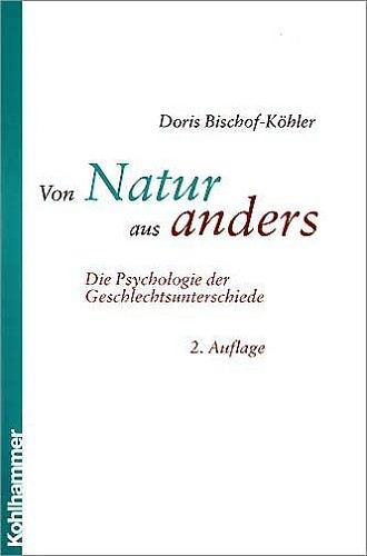 Von Natur aus anders. Die Psychologie der Gesch...