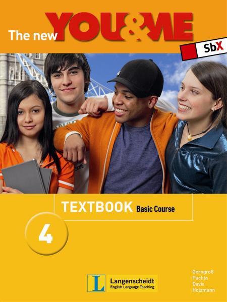 The New YOU & ME. Sprachlehrwerk für HS und AHS (Unterstufe) in Österreich: The new YOU & ME 4 Basic Course. Workbook: Englisch Lehrwerk für Österreich - 8. Schulstufe: Bd 4 - Basic - Herbert Puchta