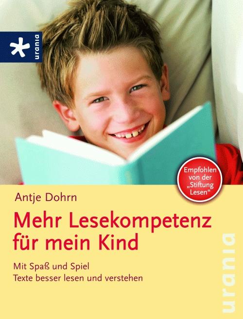 Mehr Lesekompetenz für mein Kind: Mit Spass und...