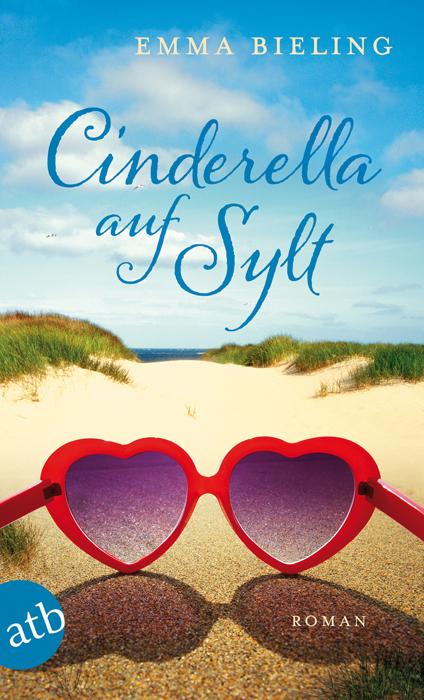 Cinderella auf Sylt: Roman - Emma Bieling