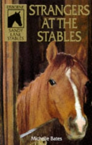 Strangers at the Stables (Sandy Lane Stables) -...