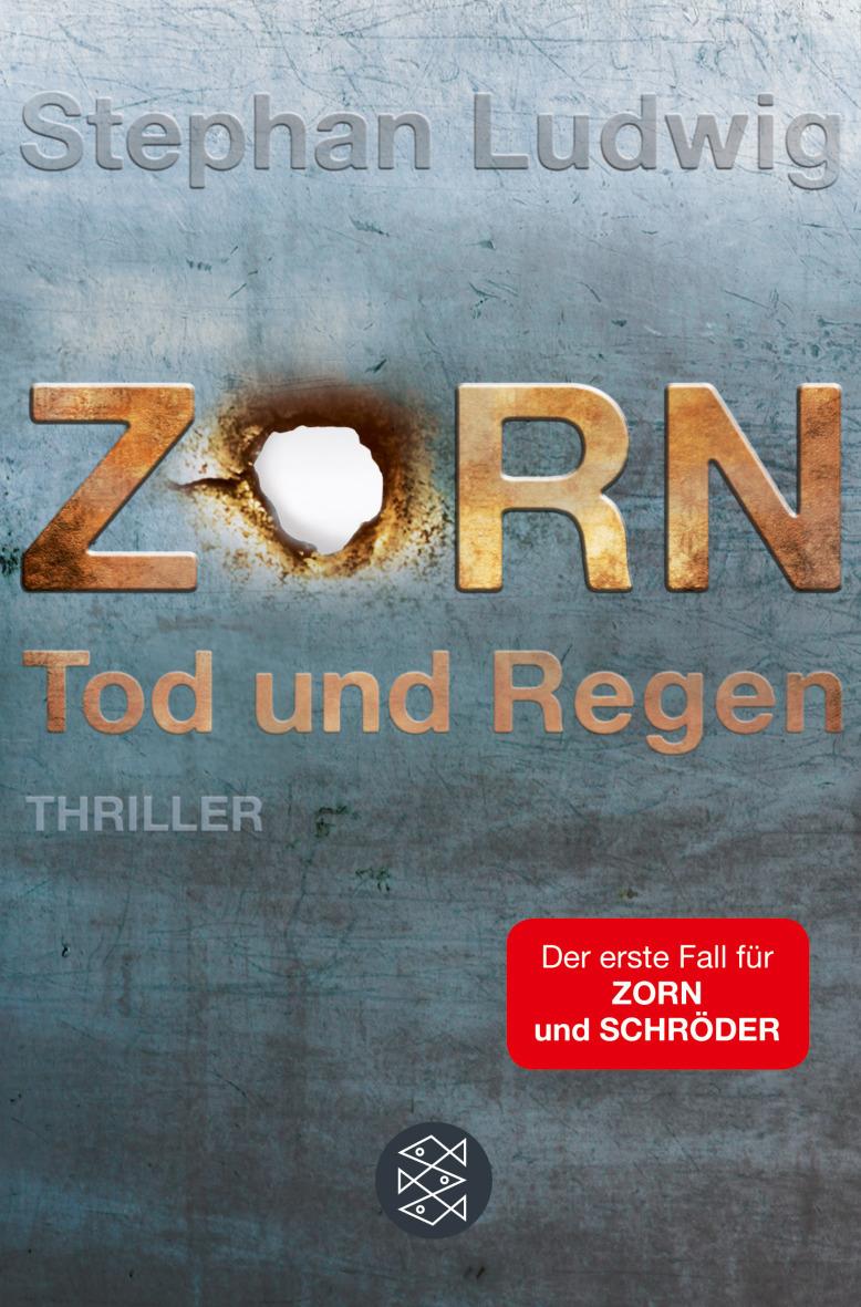 Zorn: Band 1 - Tod und Regen - Stephan Ludwig [Taschenbuch]