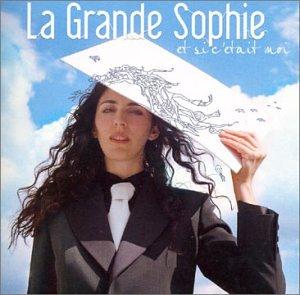 la Grande Sophie - Et Si C Etait Moi +3