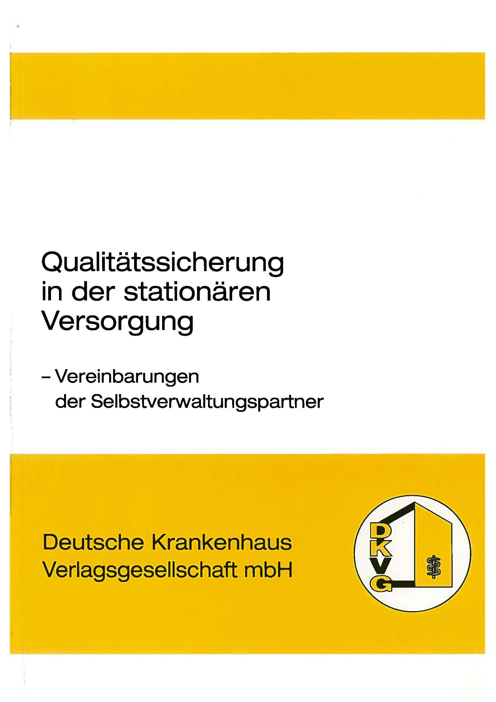 Qualitätssicherung in der stationären Versorgun...