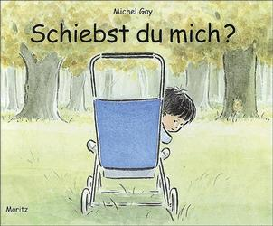Schiebst du mich? - Michel Gay