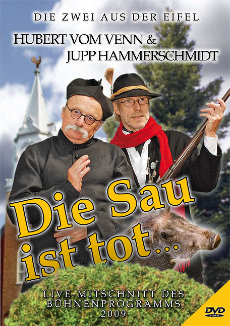 Die Sau ist tot ...: Livemitschnitt des Bühnenp...