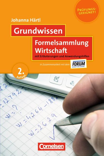 Grundwissen: Formelsammlung Wirtschaft - Johanna Härtl