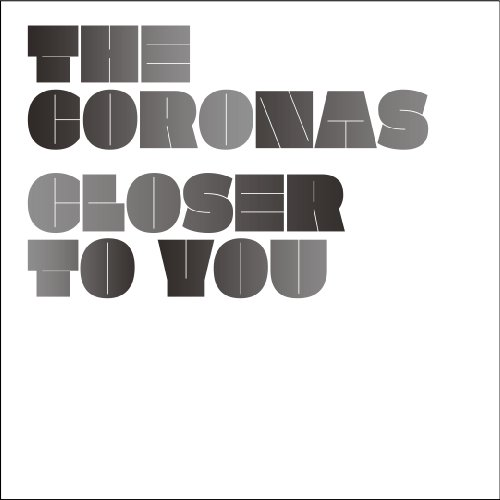 The Coronas - Closer To You