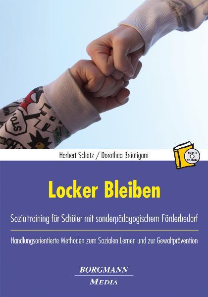 Locker Bleiben: Sozialtraining für Schüler mit ...