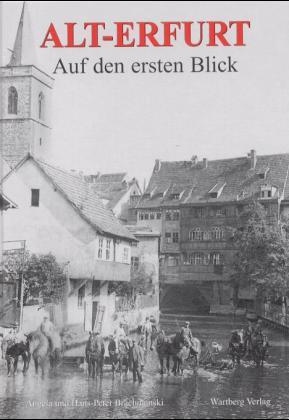 Alt-Erfurt, Auf den ersten Blick - Angela Brach...