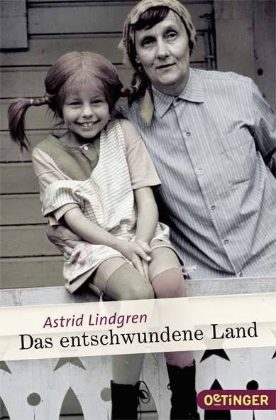 Das entschwundene Land - Astrid Lindgren