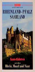 Bucher Kulturreisen Rheinland- Pfalz. Saarland....