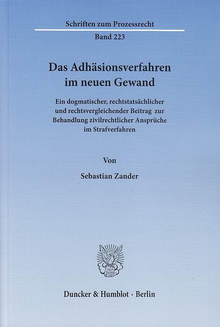 Das Adhäsionsverfahren im neuen Gewand: Ein dog...