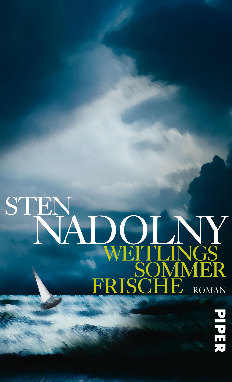 Weitlings Sommerfrische: Roman - Sten Nadolny
