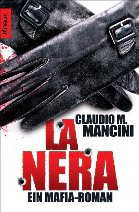La Nera: Ein Mafia-Roman - Claudio M. Mancini