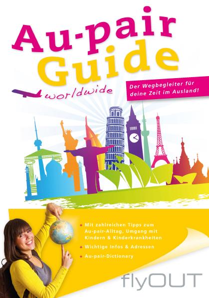 Au-pair Guide: Der Wegbegleiter für deine Zeit ...