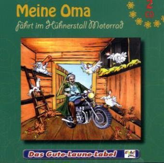 Kinderlieder - Meine Oma fährt im Hühnerstall Motorrad