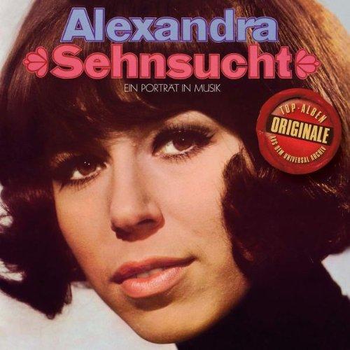 Alexandra - Originale: Sehnsucht - Ein Portrait...