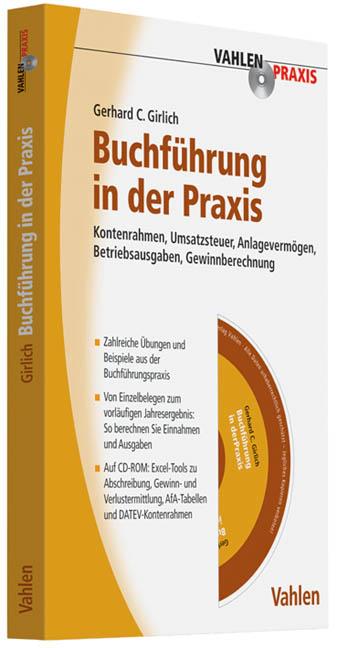Buchführung in der Praxis: Kontenrahmen, Umsatzsteuer, Anlagevermögen, Betriebsausgaben, Gewinnberechnung - Gerhard Girl