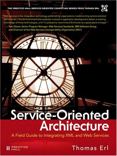 Service-oriented Architecture. A Field Guide to...