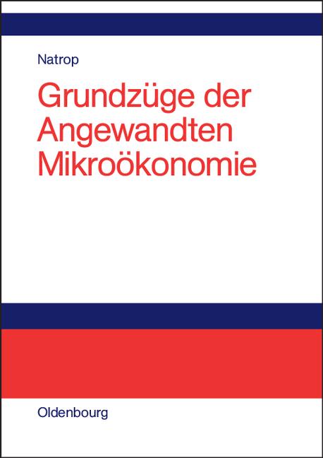 Grundzüge der Angewandten Mikroökonomie - Johan...
