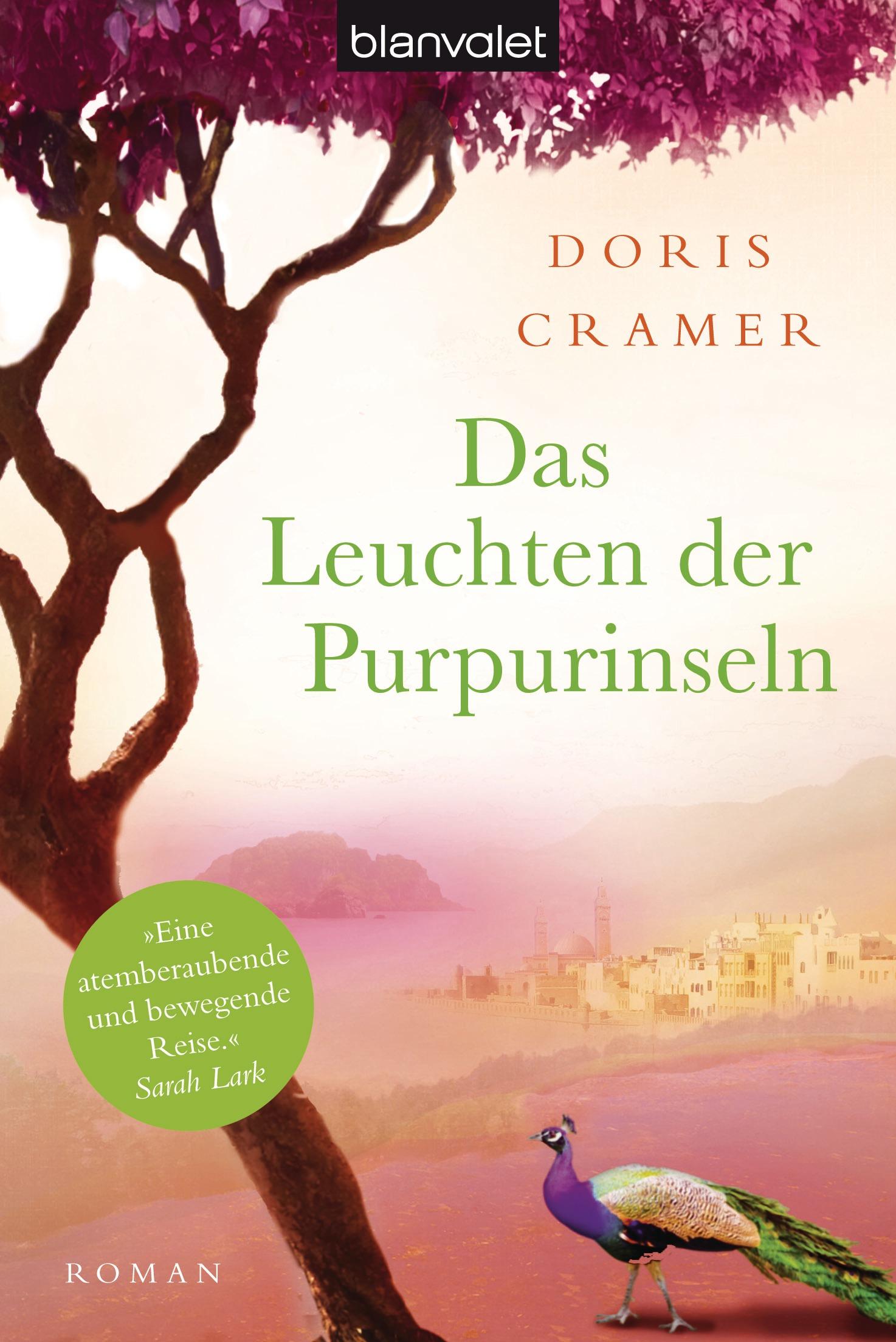 Das Leuchten der Purpurinseln: Roman - Doris Cramer