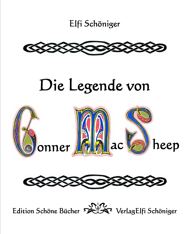 Die Legende von Conner MacSheep - Elfi Schöniger