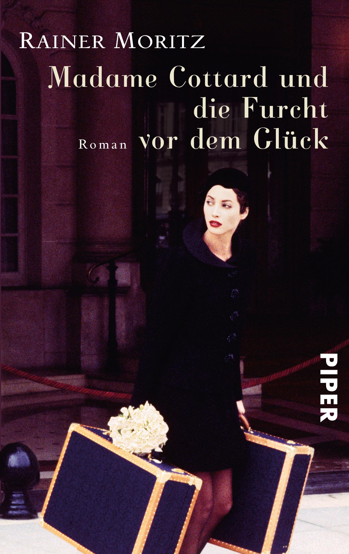 Madame Cottard und die Furcht vor dem Glück: Roman - Rainer Moritz