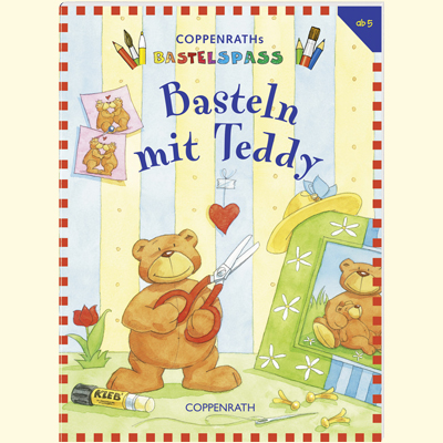 Basteln mit Teddy - Carola Sturm