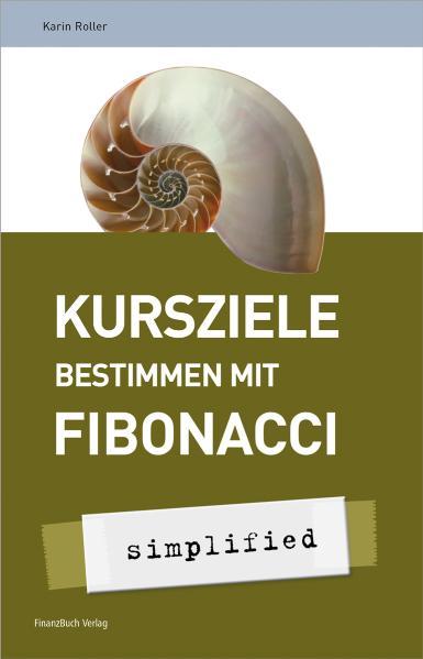 Kursziele bestimmen mit Fibonacci - Karin Roller