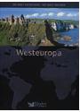 Die Welt entdecken - Die Welt erleben: Westeuropa [Gebundene Ausgabe]
