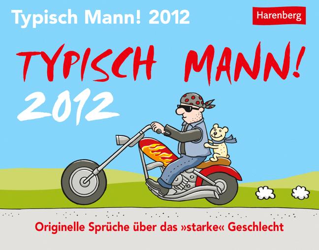 Typisch Mann 2012: Was Sie über Männer wissen s...
